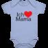 Ich liebe Mama – Baby Body Strampler