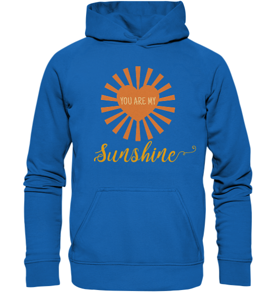 You are my Sunshine – Kinder Hoodie