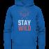 Stay wild - Kinder Hoodie