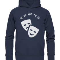 Be or not to be - Kinder Hoodie