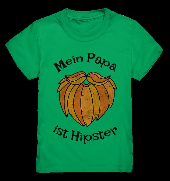 Mein Papa ist Hipster – Kinder T-Shirt