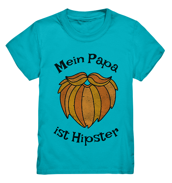 Mein Papa ist Hipstar – Kinder T-Shirt