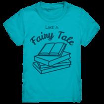 Lika a Fairy Tale – Kinder T-Shirt