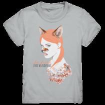 Sei frech und wunderbar – Kinder T-Shirt