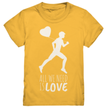 All we need is love- Kinder T-Shirt
