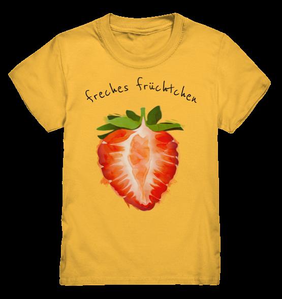 Freches Früchtchen – Kinder T-Shirt
