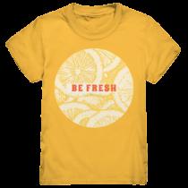 Be fresh - Kinder T-Shirt