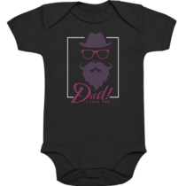 Dad i love you - Baby Body Strampler