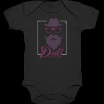 Dad i love you - Baby Body Strampler