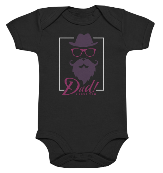Dad I Love You – Baby Body Strampler