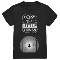 Enjoy the little things - Kinder T-Shirt