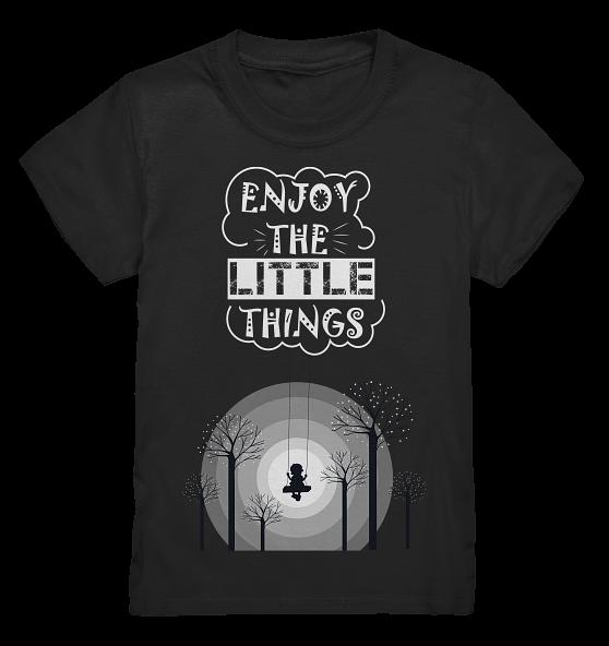 Enjoy the little things – Kinder T-Shirt