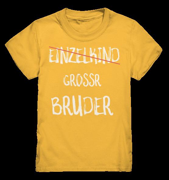 Großer Bruder Einzelkind NEIN – Kinder T-Shirt